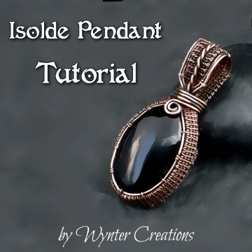 Isolde Wire Wrapped Cabochon Pendant Tutorial