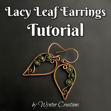 Lacy Leaf Wire Work Earrings TUTORIAL